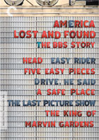 America Lost And Found: The BBS Story: Criterion Collection: Head / Easy Rider / Five Easy Pieces / Drive, He Said / A Safe Place / The Last Picture Show / The King Of Marvin Gardens