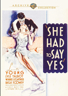 She Had To Say Yes: Warner Archive Collection