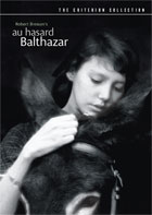 Au Hasard Balthazar: Criterion Collection