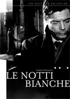 Le Notti Bianche: Criterion Collection