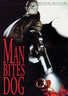 Man Bites Dog: Criterion Special Edition