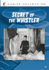 Secret Of The Whistler: Sony Screen Classics By Request