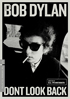 Bob Dylan: Dont Look Back: Criterion Collection