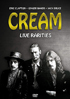 Cream: Live Rarities