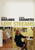Love Streams: Criterion Collection