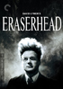 Eraserhead: Criterion Collection