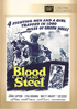 Blood And Steel: Fox Cinema Archives