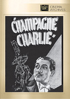 Champagne Charlie: Fox Cinema Archives