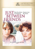 Just Between Friends: MGM Limited Edition Collection