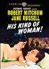 His Kind Of Woman!: Warner Archive Collection