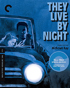 They Live By Night: Criterion Collection (Blu-ray)