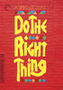 Do The Right Thing: Special Edition Criterion Collection