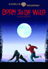 Born To Be Wild: Warner Archive Collection