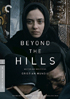 Beyond The Hills: Criterion Collection