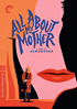 All About My Mother: Criterion Collection