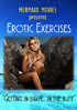 Mermaid Movies Presents: Erotic Exercises With