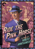 Ride The Pink Horse: Criterion Collection