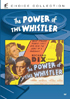 Power Of The Whistler: Sony Screen Classics By Request