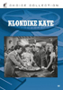 Klondike Kate: Sony Screen Classics By Request