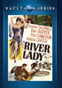 River Lady: Universal Vault Series